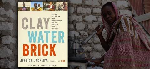 Clay Water Brick - Must Read by Jessica Jackley